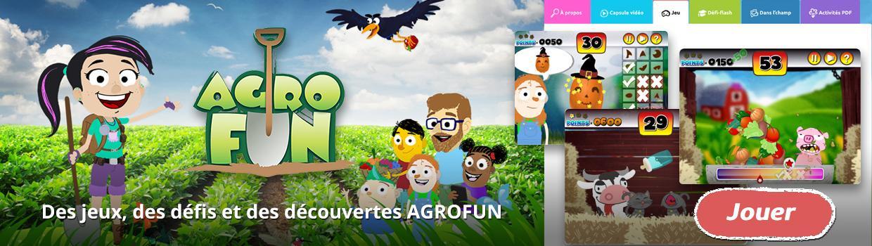 Visitez le site de la série! Des jeux, des défis et des découvertes Agrofun!